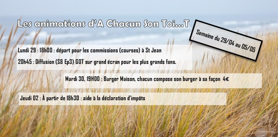 Les animations d'A chacun son toi…t